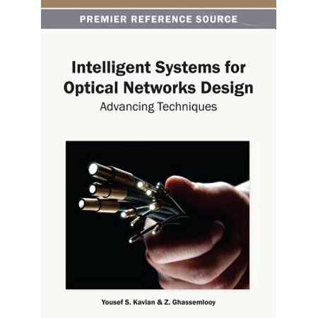Network Systems Design - Intelligent Systems for Optical Networks Design - eBook