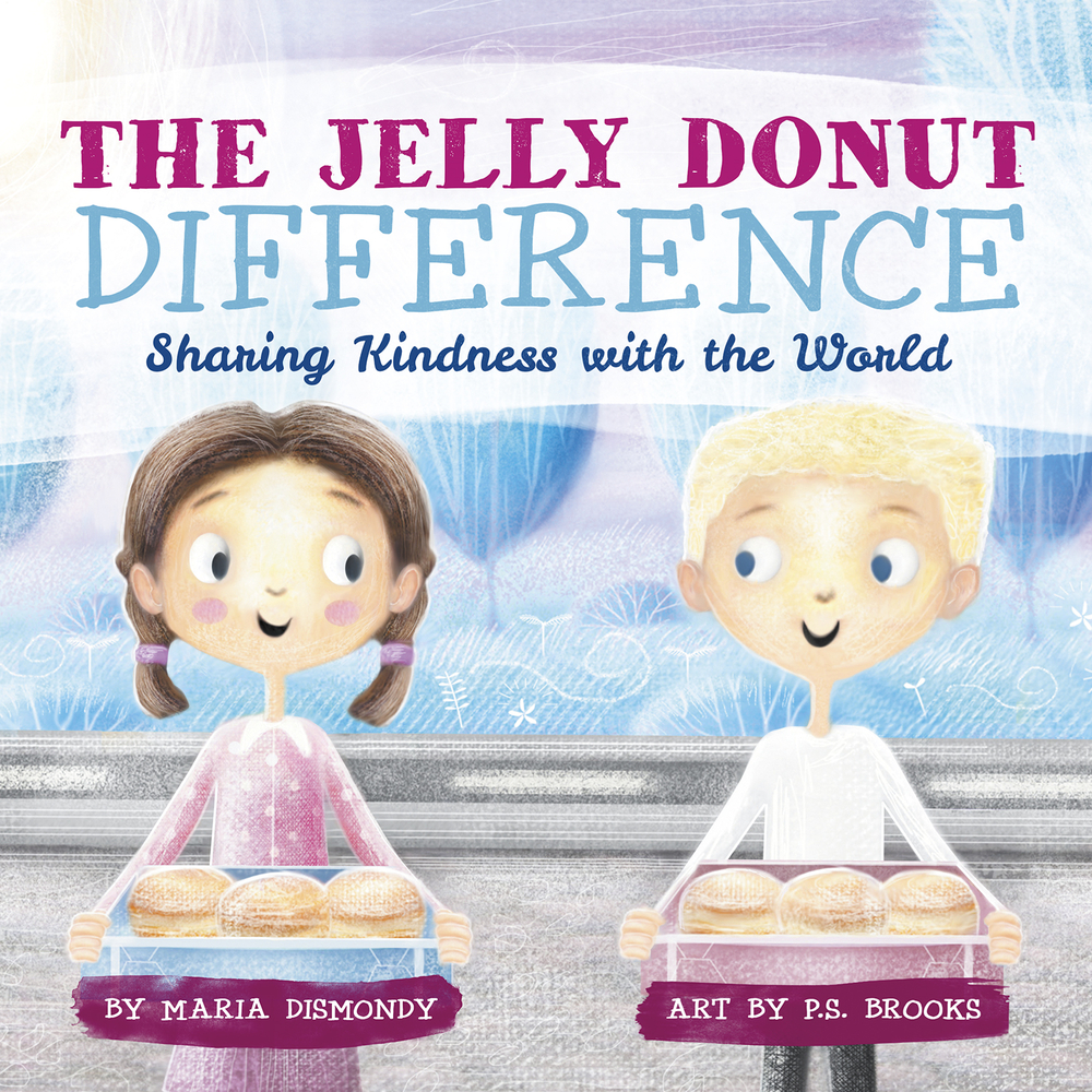 The Jelly Donut Difference: Sharing Kindness with the World (Paperback)
