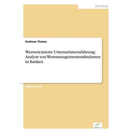 Wertorientierte Unternehmensfuhrung  Analyse Von Wertmanagementmassnahmen In Banken