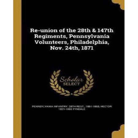Re-Union of the 28th & 147th Regiments, Pennsylvania Volunteers, Philadelphia, Nov. 24th, 1871 - image 1 de 1