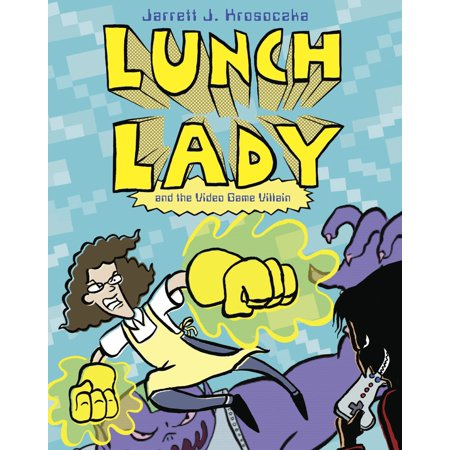 - Lunch Lady and the Video Game Villain : Lunch Lady #9
