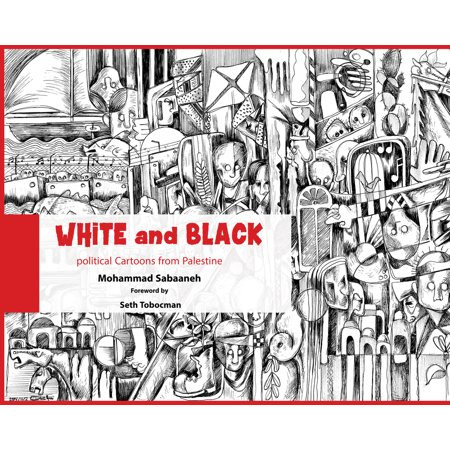 White and Black : Political Cartoons from Palestine](Funny Halloween Political Cartoons)