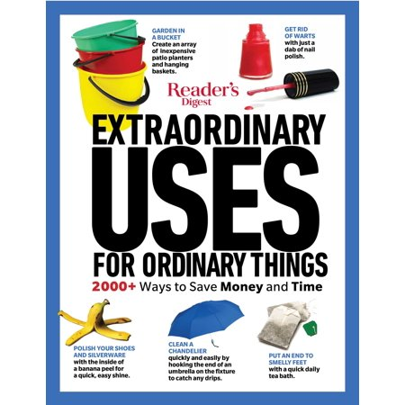Reader's Digest Extraordinary Uses for Ordinary Things New Edition ()