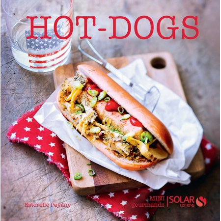 Hot Dog - eBook (Best Hot Dog Cooking Method)