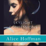Skylight Confessions - Audiobook