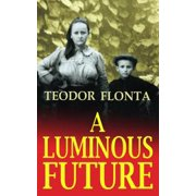 A Luminous Future - eBook
