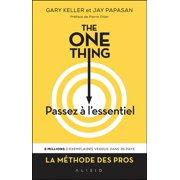 The One Thing : Passez à l'essentiel - eBook
