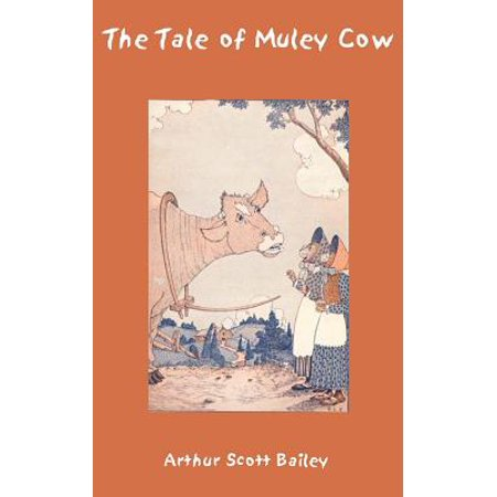 The Tale of Muley Cow - Cow Tales