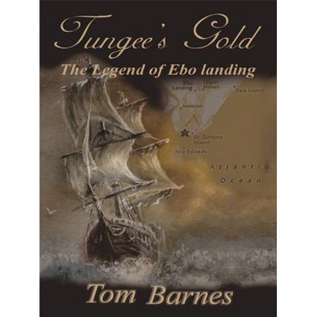 138741793c69 Tungee s Gold - eBook - Walmart.com