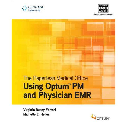 The Paperless Medical Office Using Optum PM and Physician EMR