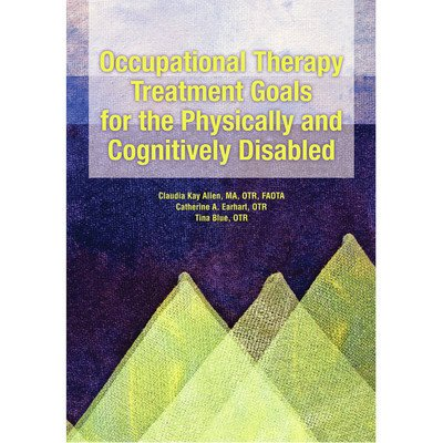 Allen Diagnostic Occupational Therapy Treatment Physically Cognitively Disabled