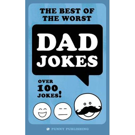 The Best of the Worst Dad Jokes (Paperback)