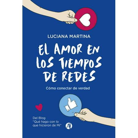 El amor en los tiempos de redes - eBook (De Amor En Halloween)