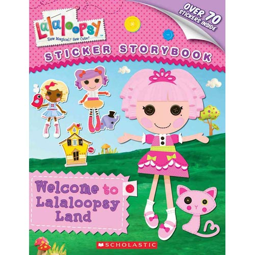 Welcome to Lalaloopsy Land