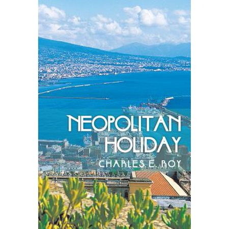 Neopolitan Holiday - eBook