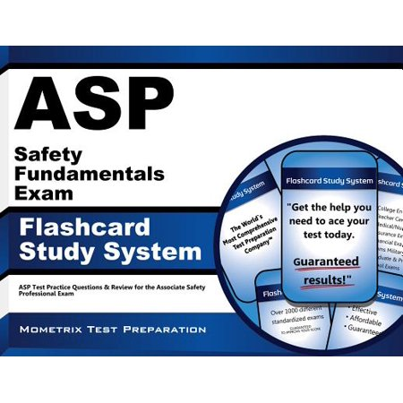 ASP Safety Fundamentals Exam Flashcard Study System : ASP Test Practice Questions and Review for the Associate Safety Professional (Asp Net Web Api 2 Best Practices)