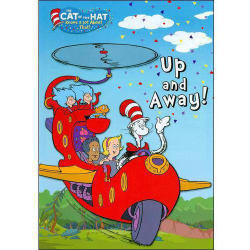 The Cat In The Hat Knows A Lot About That: Up And Away!