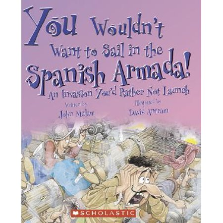 You Wouldn't Want to Sail in the Spanish Armada! : An Invasion You'd Rather Not Launch - Peacock In Spanish