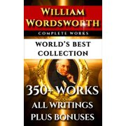 William Wordsworth Complete Works – World's Best Collection - eBook