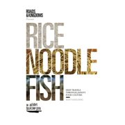 Rice, Noodle, Fish - eBook