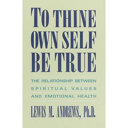 To Thine Own Self Be True - eBook