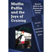 Muffin Puffin and the Joys of Cruising - eBook