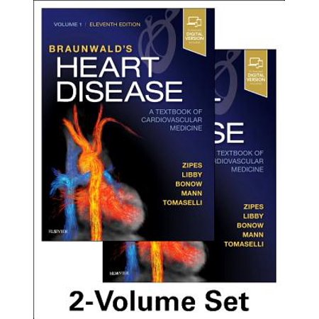 Braunwald's Heart Disease: A Textbook of Cardiovascular Medicine, 2-Volume