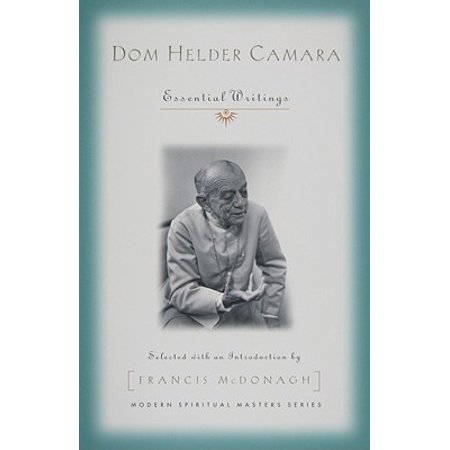 Dom Helder Camara : Essential Writings (Difference Between A Dom And A Master)
