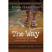 The Way: Leader Guide : Walking in the Footsteps of Jesus