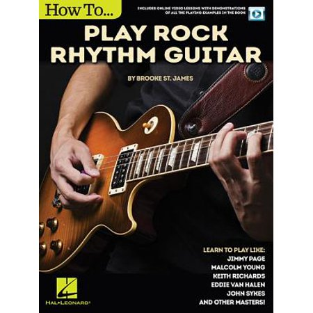 How to Play Rock Rhythm Guitar : Book with Online Video Lessons