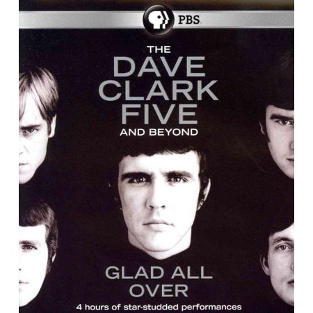 The Dave Clark Five: Glad All Over (Blu-ray) (Best Of Dave Clark Five)