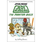 The Phantom Bully (Star Wars: Jedi Academy #3) (Hardcover)