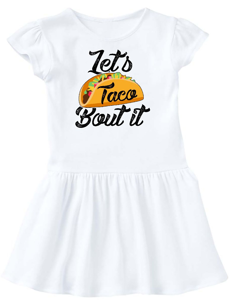 Lets Taco Bout it Toddler Dress