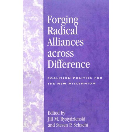Forging Radical Alliances Across Difference