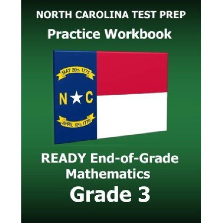 North Carolina Test Prep Practice Workbook Ready End Of Grade Mathematics Grade 3  Preparation For The Ready Eog Mathematics Tests