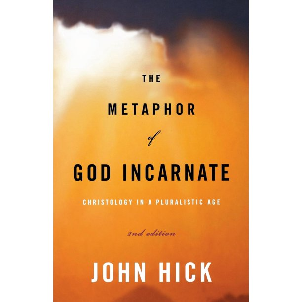 The Metaphor Of God Incarnate, Second Edition (Paperback