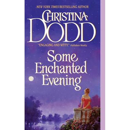 Some Enchanted Evening - - Enchanted Evening Gift