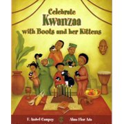 Celebra Kwanzaa Con Botitas y Sus Gatitos / Celebrate Kwanzaa with Boots and Her Kittens (Spanish Edition)