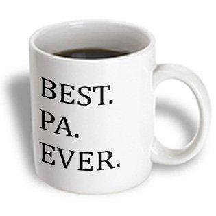 3dRose Best Pa Ever - Gifts for dads - Father nicknames - Good for Fathers day - black text, Ceramic Mug, 15-ounce