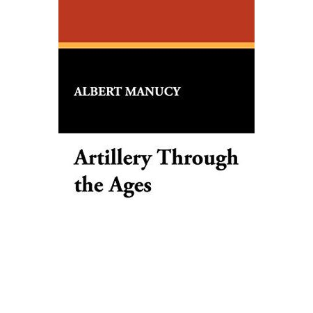 Artillery Through the Ages - image 1 of 1