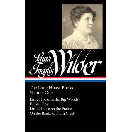 Laura Ingalls Wilder: the Little House Books, Volume 1