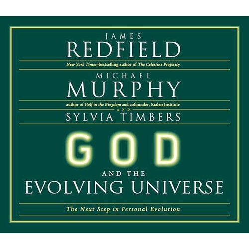 God and the Evolving Universe: The Next Step in Personal Evolution