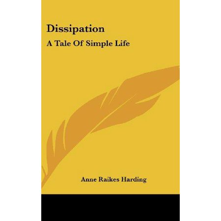 Dissipation: A Tale of Simple Life - image 1 of 1