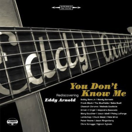You Don't Know Me: Rediscovering Eddy Arnold (Vinyl)