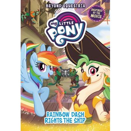 My Little Pony: Beyond Equestria: Rainbow Dash Rights the