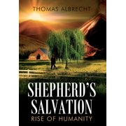 Shepherd's Salvation : Rise of Humanity