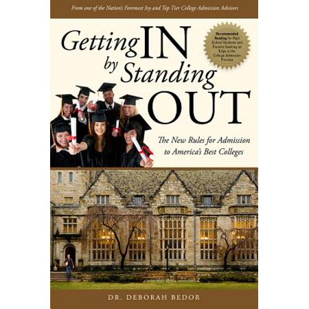Getting in by Standing Out : The New Rules for Admission to America's Best (Best Education In America)