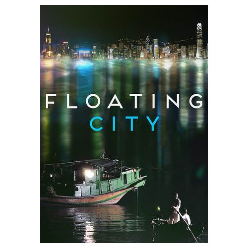 Floating City (2013)