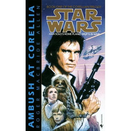 - Ambush at Corellia: Star Wars Legends (The Corellian Trilogy)