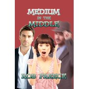 Medium in the Middle - eBook